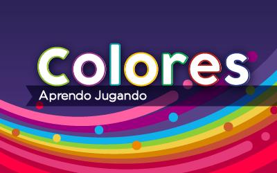 Colores – Aprendo Jugando